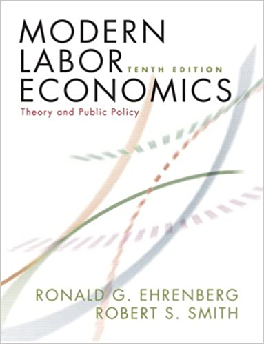 Modern labor economics theory and public policy 10th edition modern labor economics theory and public policy 10th edition 10th edition fandeluxe Image collections