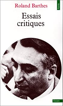 Essais critiques par Barthes