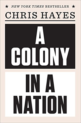 Pdf a colony in a nation download full online by chris hayes free download pdf a colony in a nation online pdf free download here https ebookkesaya blogspot de book 039335542x book details author chris hayes 039335542x fandeluxe Image collections