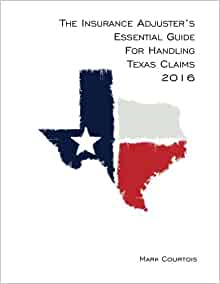 The Insurance Adjuster's Essential Guide for Handling ...