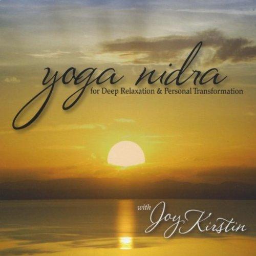 Personal Transformation: Yoga Nidra For Deep Relaxation & Personal Transformation