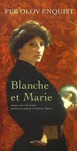 """Afficher """"Blanche et Marie"""""""