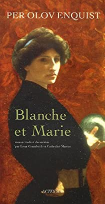 Blanche et Marie par Enquist