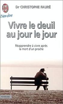 Vivre le deuil au jour le jour par Fauré