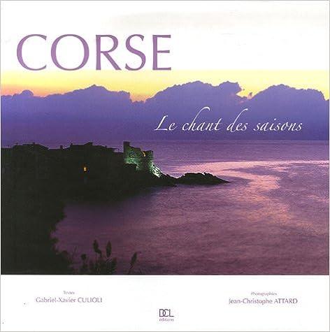 Lire en ligne Corse, le chant des saisons pdf, epub ebook