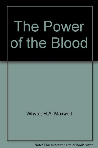The Power of the Blood -