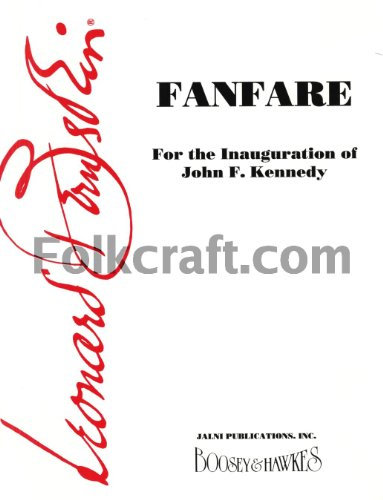 Boosey and Hawkes Fanfare (Score and Parts) Concert Band Composed by Leonard Bernstein Arranged by Sid Ramin