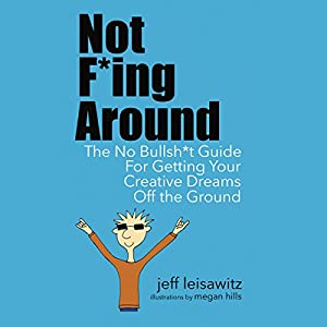 Not F--cking Around Audiobook