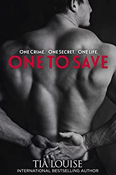 One to Save (Derek & Melissa) (One to Hold Book 6) by [Louise, Tia]