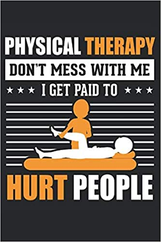 Buy Don't Mess With Me, I Get Paid To Hurt People: 6x9 Ruled