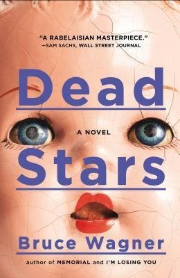 Wagner, Bruce ( Author )(Dead Stars ) Paperback (Dead Stars Bruce Wagner compare prices)