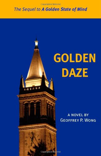 Golden Daze: The Sequel to 'A Golden State of Mind' ebook