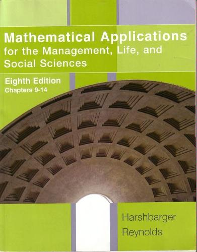Mathematical Applications for the Management, Life, and Social Sciences, 8th Edition, Chapters 9-14 PDF