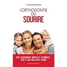 Orthodontie du sourire (French Edition)