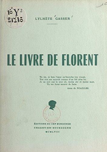 Le Livre De Florent French Edition Kindle Edition By