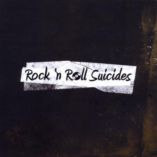 Rock'n Roll Suicides [Explicit]