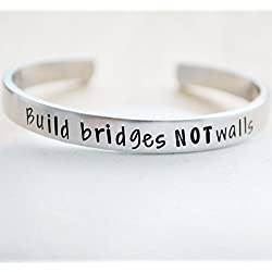 Build Bridges Not Walls Hand Stamped Aluminum Cuff Bracelet Anti Trump Gifts Liberal Democrat Resist