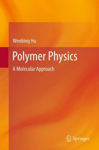 Polymer Physics: A Molecular Approach