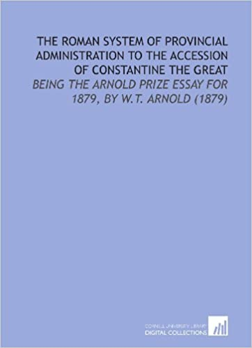 The Roman System of Provincial Administration to the