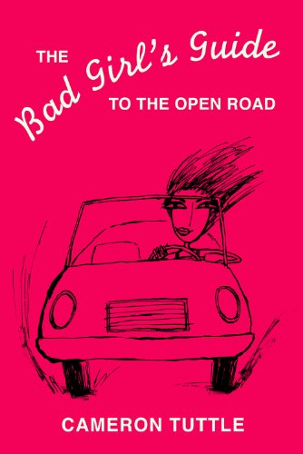 Amazon the bad girls guide to the open road the bad girls the bad girls guide to the open road the bad girls guides book 1 fandeluxe Choice Image