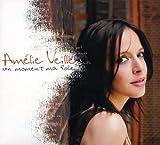 Amelie Veille: Un Moment Ma Folie [CD]