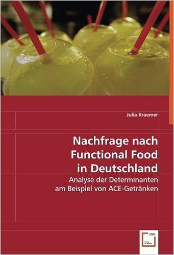 Nachfrage nach Functional Food in Deutschland: Analyse der ...