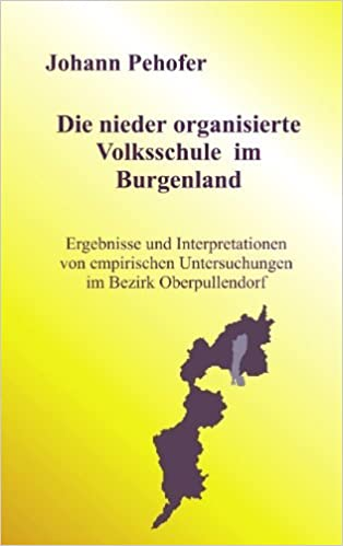 Book Die nieder organisierte Volksschule im Burgenland (German Edition) by Pehofer Johann (2000-11-27)