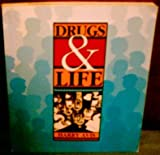 Drugs and Life, Avis, Harry H., 0697030741