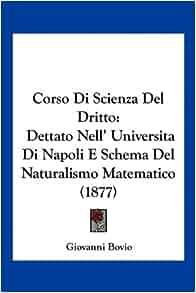 Di Scienza Del Dritto: Dettato Nell' Universita Di Napoli E Schema