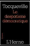 Le despotisme démocratique