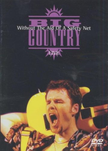 Big Country - Without the Aid Of A Safety Net: Live In Glasgow by EMI Import