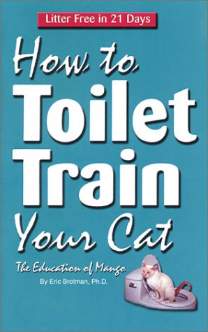 How To Toilet Train Your Cat: The Education of Mango