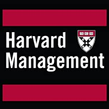 Change Management: Managing Resistance to Change Periodical by Howard H. Stevenson,  Harvard Business School, Paul Strebel Narrated by  uncredited