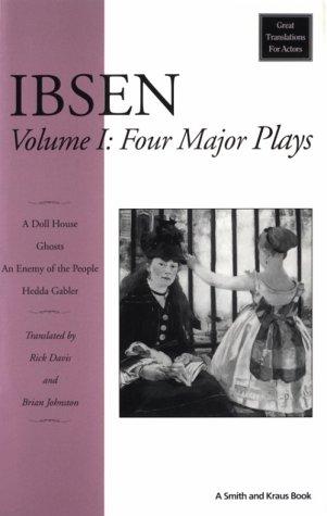 Ibsen: Four Major Plays, Vol. I (Plays Four Ibsen Major)