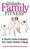 Easy Family Fitness, Michelle Basta Boubion, Carey Rossi, 1932270450
