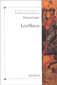 Les Slaves par Francis Conte