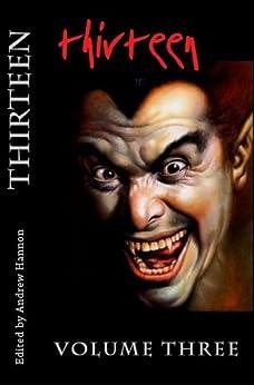 Thirteen Volume Three by [Hannon, Andrew]