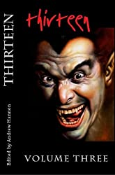 Thirteen Volume Three