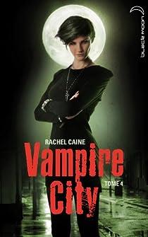 Vampire City, tome 4 : La fête des fous par Caine