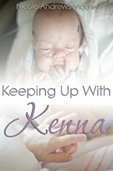 Keeping Up With Kenna by [Andrews Moore, Nicole]