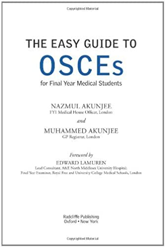 amazon com the easy guide to osces for final year medical students rh amazon com easy guide to osces for final year medical students pdf the easy guide to osces for communication skills