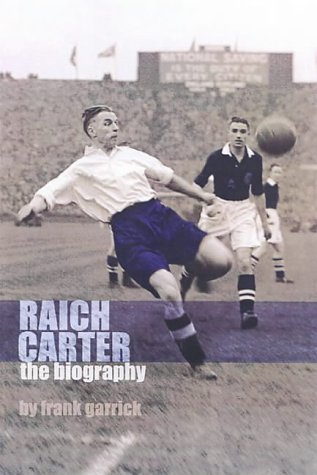 Raich Carter: The Story of One of England's Greatest Footballers pdf epub