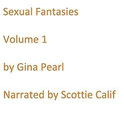 Sexual Fantasies: Volume 1