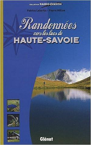 Livres gratuits en ligne Randonnées vers les lacs de Haute-Savoie epub, pdf
