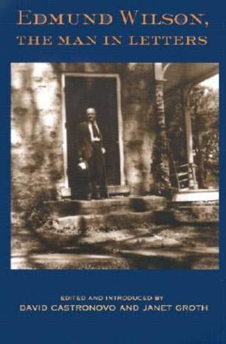 Edmund Wilson, the Man in Letters pdf epub