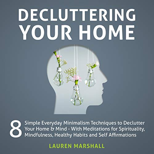 Decluttering Your Home: 8 Simple Everyday