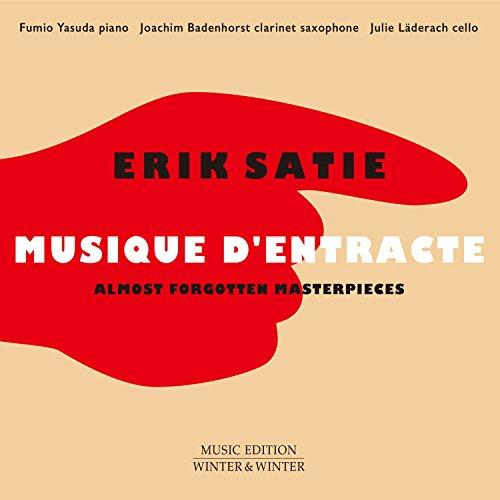 Erik Satie: Musique d'entracte