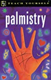Book Cover for Teach Yourself Palmistry (Teach Yourself: Health & New Age)