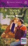 Tender Deceit, Patricia Wilson, 0373033648