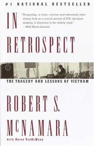 In Retrospect by Robert S. McNamara, Brian VanDeMark